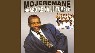 Mojeremane Nkabo Ke Nale Tumelo Free MP3 Song Download 320 Kbps
