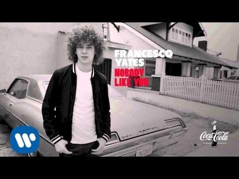 Francesco Yates - Nobody Like You (Official Audio) mp3