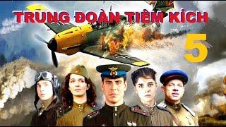 Trung đoàn Tiêm kích - Tập 5 | Phim về Không quân Xô Viết Thế chiến II. Star Media (2013)