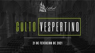 Culto Vespertino | Igreja Presbiteriana do Rio |21.02.2021