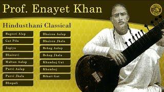 Ustad Enayat Khan | Sitar Classics | Hindustani Classical Raga