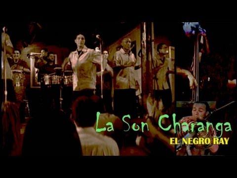 La Son Charanga - El Negro Ray