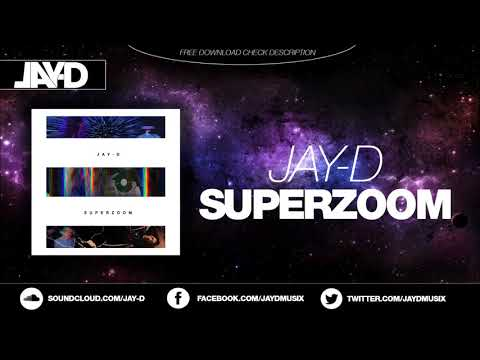 JAY-D - Superzoom