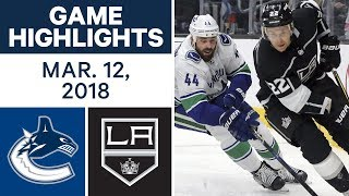 NHL Game Highlights | Canucks vs. Kings - Mar. 12, 2018