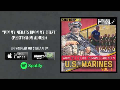 Pin My Medals Upon My Chest (USMC Cadence - Percussion)