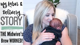 MY CRAZY BIRTH STORY BABY #4   HOW I INDUCED MY OWN LABOR NATURALLY