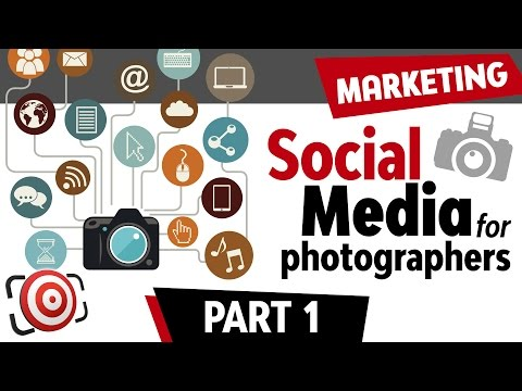 Social Media for Photographers - How to Market your Photogra