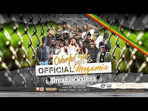 Colorful Side Riddim [ Official Megamix ]