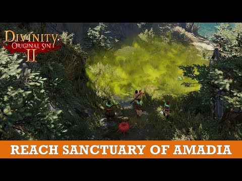 How to reach Sanctuary of Amadia (Divinity Original Sin 2)