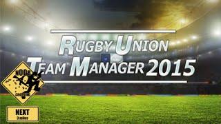 Juguemos al estilo noob - Rugby Union Team Manager 2015 - Full HD