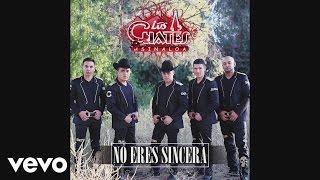 Los Cuates de Sinaloa - No Eres Sincera  (Cover Audio)