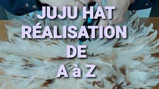 😀 JUJU HAT Réalisation de A à  Z 🤩