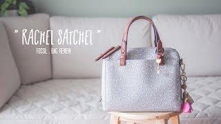 Review Fossil - Rachel Satchel Handbag