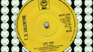 T D VALENTINE - LOVE TRAP (EPIC) #(Feed the World) Make Celebrities History