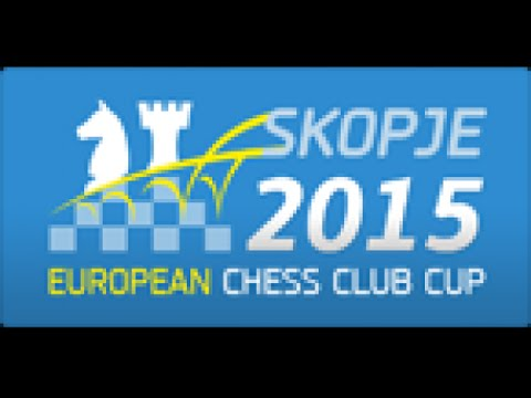 Key Moments In Chess: European Chess Club Cup 2015 (part 1)