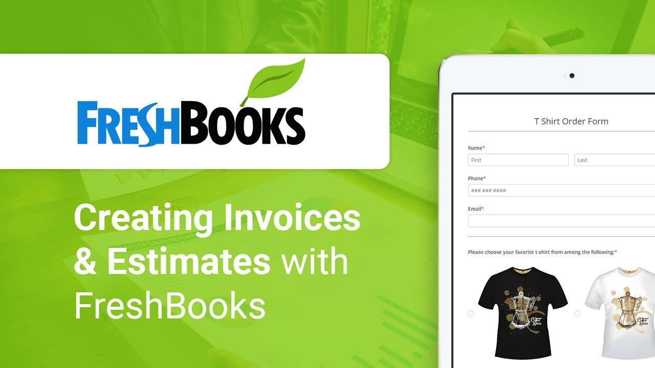 Freshbooks Order Form Integration For Creating Invoices Estimates