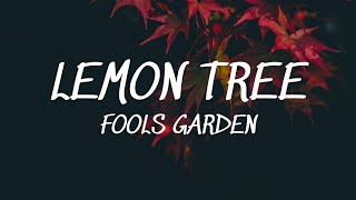 Download Lemon Tree -  Fools Garden (Lyrics)🎵