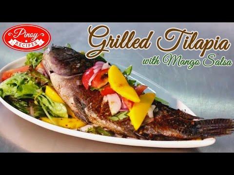 Grilled Tilapia Pinoy Recipe : Why Mango Salsa For Grilled Tilapia? | Pinoy Recipes