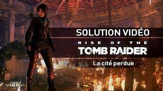 Rise of the Tomb Raider - Scénario - #20 - La Cité perdue (La Chambre des âmes)