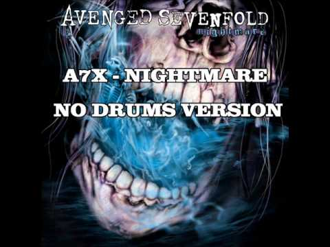 Avenged Sevenfold - Nightmare ( no drums version )