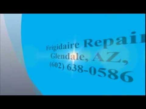 Frigidaire Repair, Glendale, AZ, (602) 638-0586