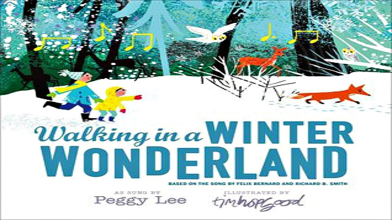 Walking In A Winter Wonderland Read Aloud