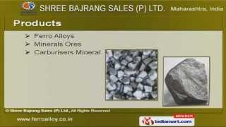 Ferro Alloys Products by Shree Bajrang Sales (P) Ltd. Nagpur