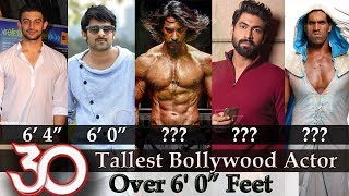 "Bollywood Actors Height - 30 Tallest Bollywood Actor | Tallest Actors Over 6' 0"" Feet 