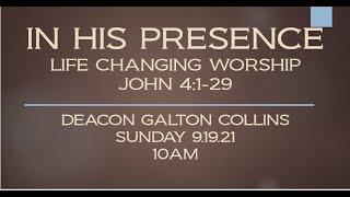 IN HIS PRESENCE - JOHN 4:1-29