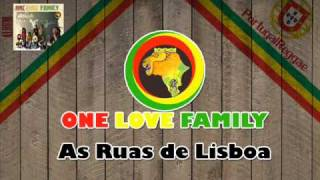 One Love Family - As Ruas De Lisboa
