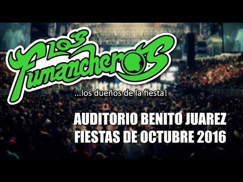 Los Fumancheros Auditorio Benito Juarez (fiestas de Octubre 2016)