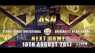 ASNTV: Sydney Kings Invitational v University of Oklahoma (Live streamed version)