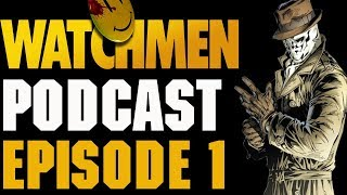 HBO's Watchmen Podcast Episode 1 Review