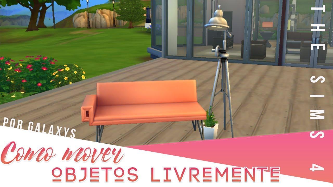 Como Mover Objetos Livremente - The Sims 4