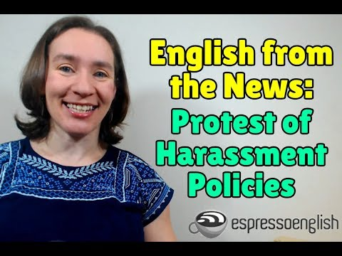 Learn English from the News: Google Employees Protest Sexual Harassment Policies