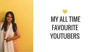 My All Time Favourite Youtubers! :D