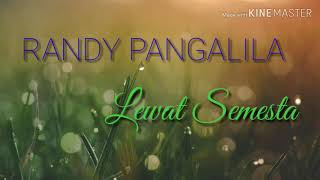 Randy Pangalila Lewat Semesta lyrics