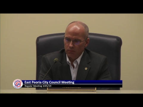 East Peoria City Council Working Session on City Street @ 5pm and Regular Meeting @ 6pm - 03/05/2019