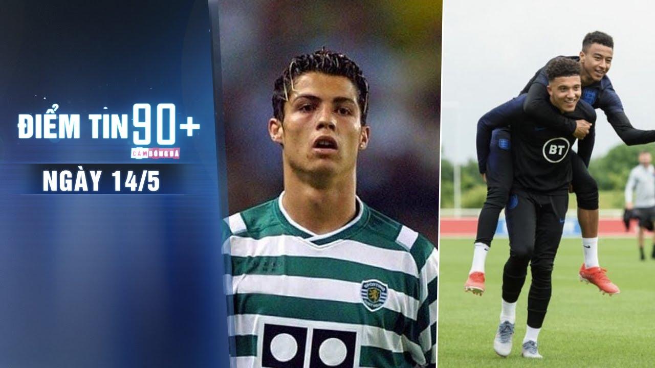 Điểm tin 90+ ngày 14/5 | Ronaldo sẽ trở lại khoác áo Sporting?; M.U dùng Lingard mua Sancho