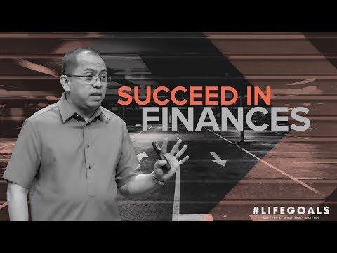 #Lifegoals - Succeed In Finances - Bong Saquing