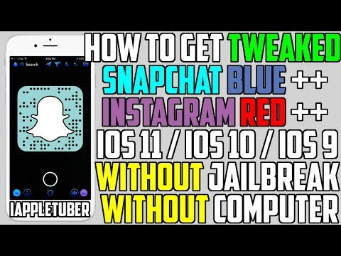 How To Get Tweaked Snapchat Blue ++ & Instagram Red ++ (NO