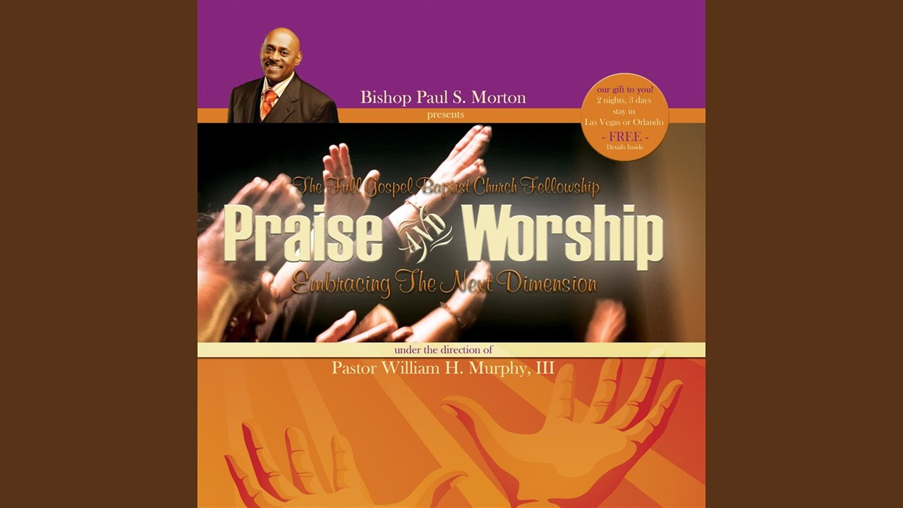 How Great Is Our God - Bishop Paul S. Morton, Sr. presents ...