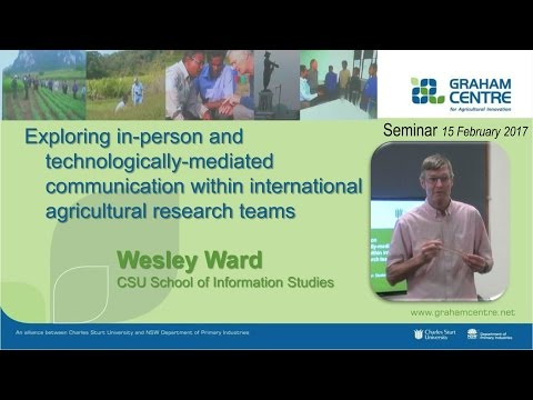 Wesley Ward: Communication within international agricultural research teams
