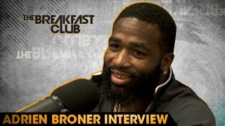 Adrien Broner Interview at The Breakfast Club Power 105.1 (05/04/2016)