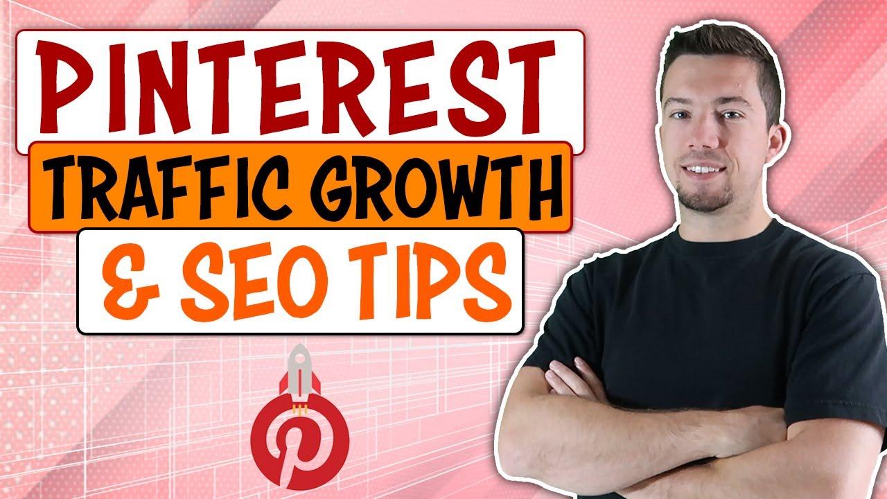 Pinterest 2019: Traffic Growth & Pinterest SEO Tips
