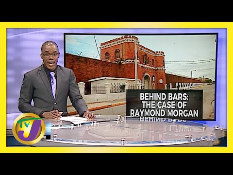 Jamaican Cancer Patient Behind Bars: The Case of Raymond Morgan   TVJ News