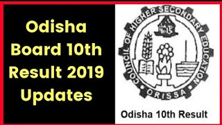 ODISHA METRIC RESULT DECLARED 2019  HOW TO CHECK ODISHA CLASS10TH RESULT