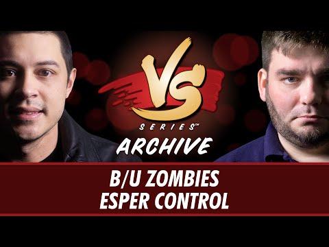 8/30/2016 -  The Boss VS. Todd: B/U Zombies VS. Esper Control [Standard]