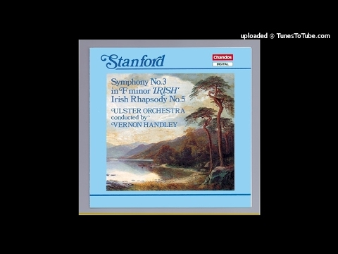 Charles Villiers Stanford : Symphony No. 3 in F minor 'Irish' Op. 28 (1887)