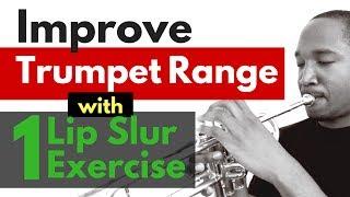 How to Improve Trumpet Range with one lip slur exercise